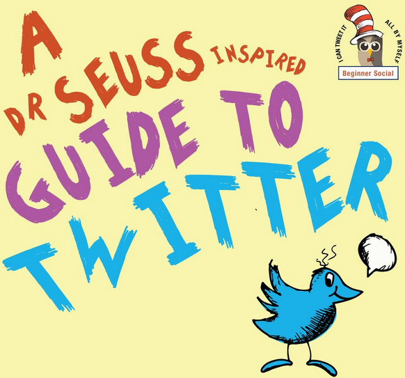 A Guide to Twitter Inspired by the Late Dr. Seuss [INFOGRAPHIC]