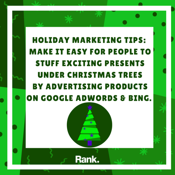 Holiday Marketing Tip #3